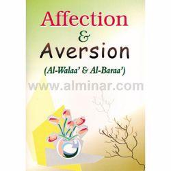 Picture of Affection & Aversion (Al-Walaa' wa Al-Baraa')