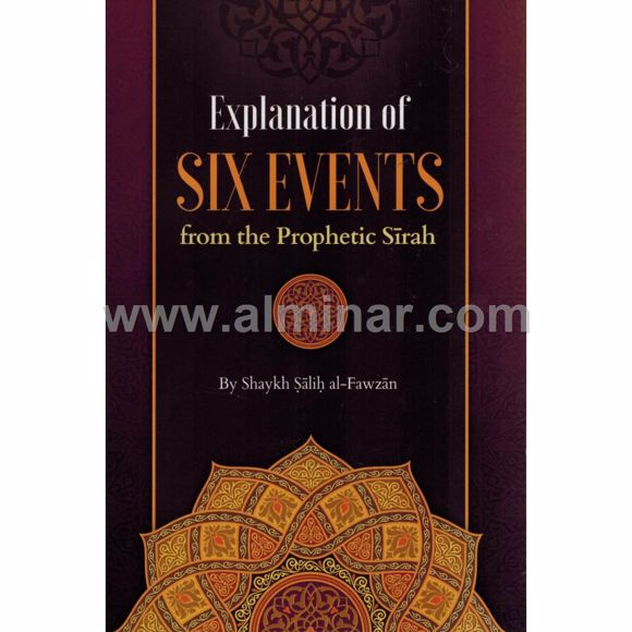 Picture of Explanation of Six Events from the Prophetic Sirah