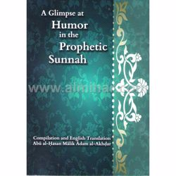 Picture of A Glimpse at Humor in the Prophetic Sunnah